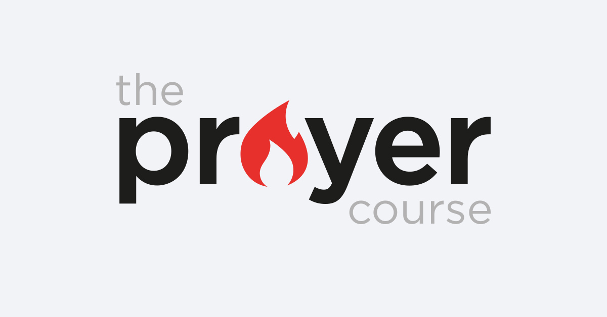 Summer Series: The Prayer Course (week 7)
